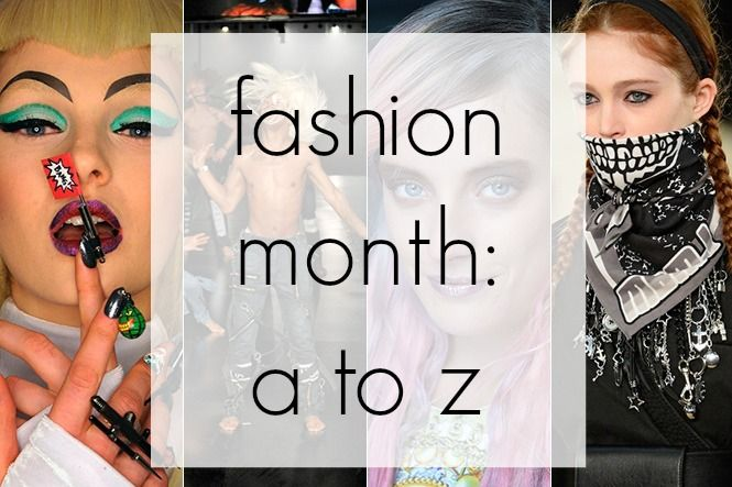 Fashion Month's Boldest, Craziest and Most Beautiful Moments from A to Z | Beauty Blitz