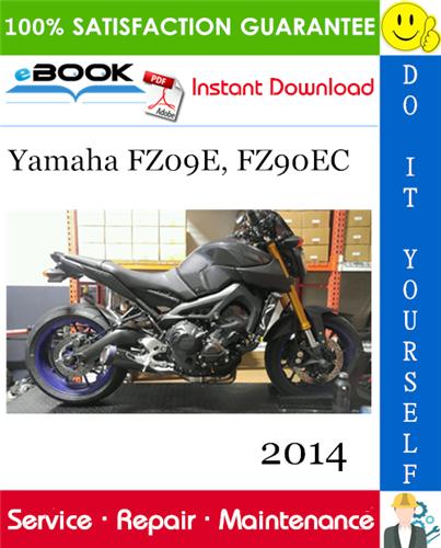 2014 Yamaha Fz09e Fz90ec Motorcycle Service Repair Manual In 2020 Repair Manuals Yamaha Repair