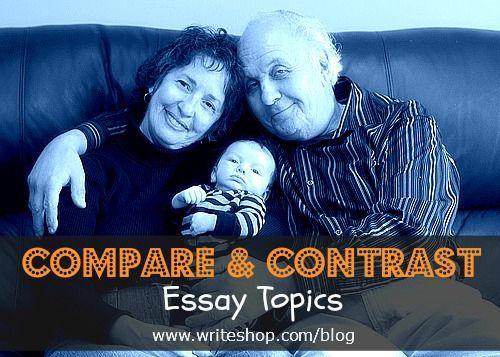 compare and contrast essay topics essay topics 6 compare and contrast essay topics