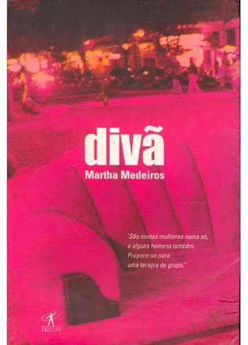Diva De Martha Medeiros Livros De Psicologia Livros