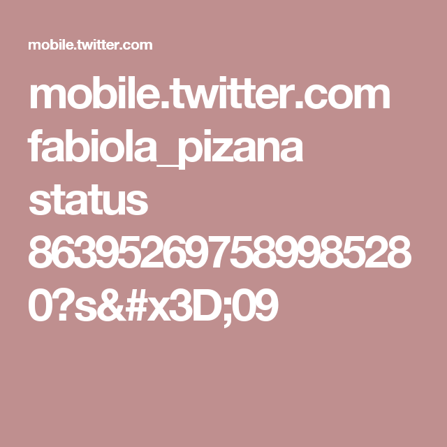 mobile.twitter.com fabiola_pizana status 863952697589985280?s=09