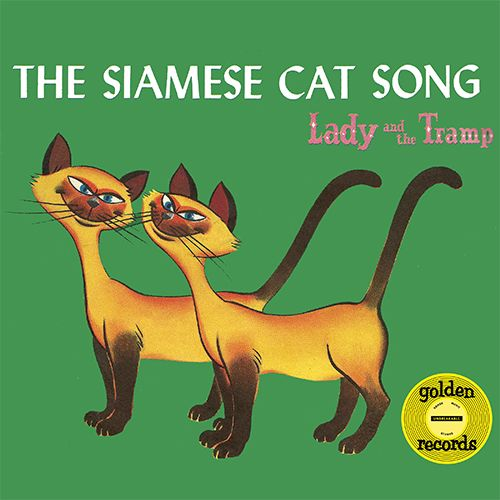 "The Siamese Cat Song from ""Lady and the Tramp"" Siamese"
