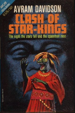 G-576b AVRAM DAVIDSON Clash of the Star-Kings (cover by Jack Gaughan;).#