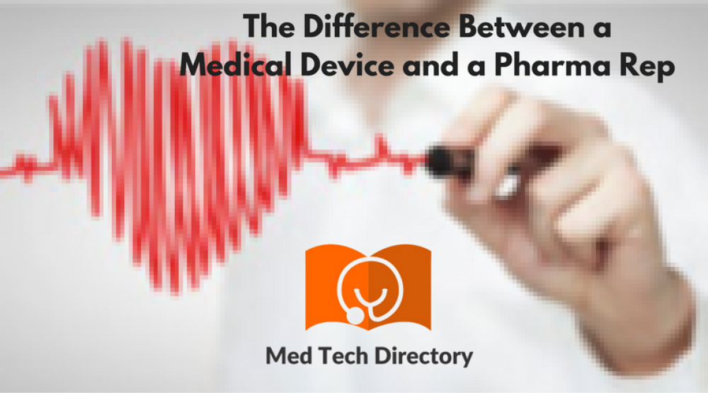 What Is The Difference Between A Medical Device And A Pharma Rep