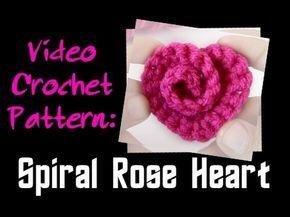 Crochet Pattern: Spiral Rose Heart - YouTube