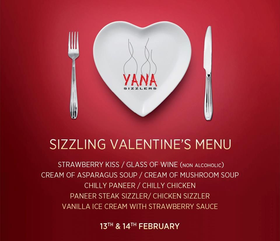 Say It With Yana S Sizzling Valentine S Menu At Yana Sizzlers Bangalore There Will Be Discount Car Creamed Asparagus Cream Of Asparagus Soup Strawberry Sauce