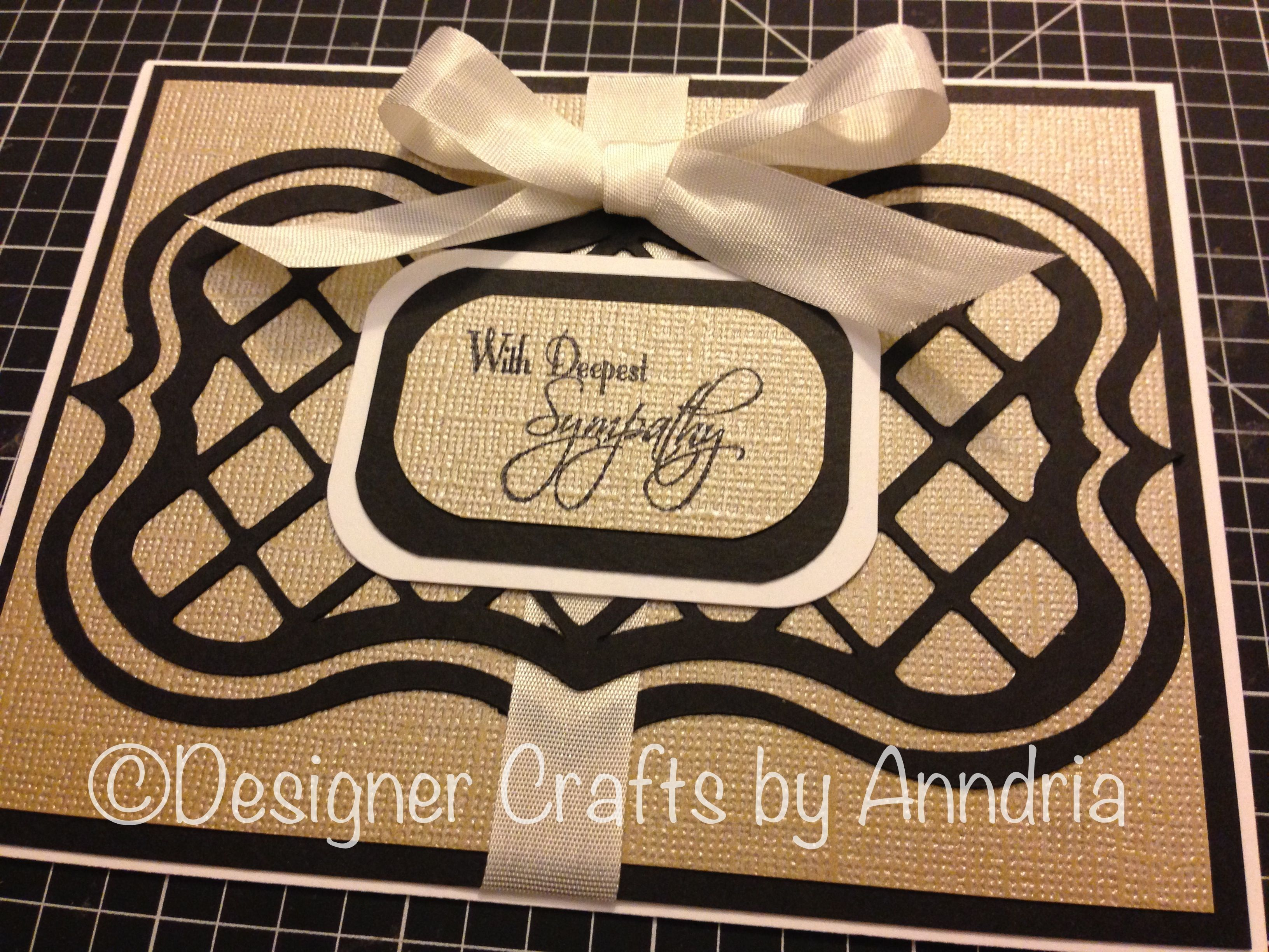 Card Making Ideas Sympathy Part - 43: A Black And Gold Sympathy Card Using The Cricut French Manor Cartridge.