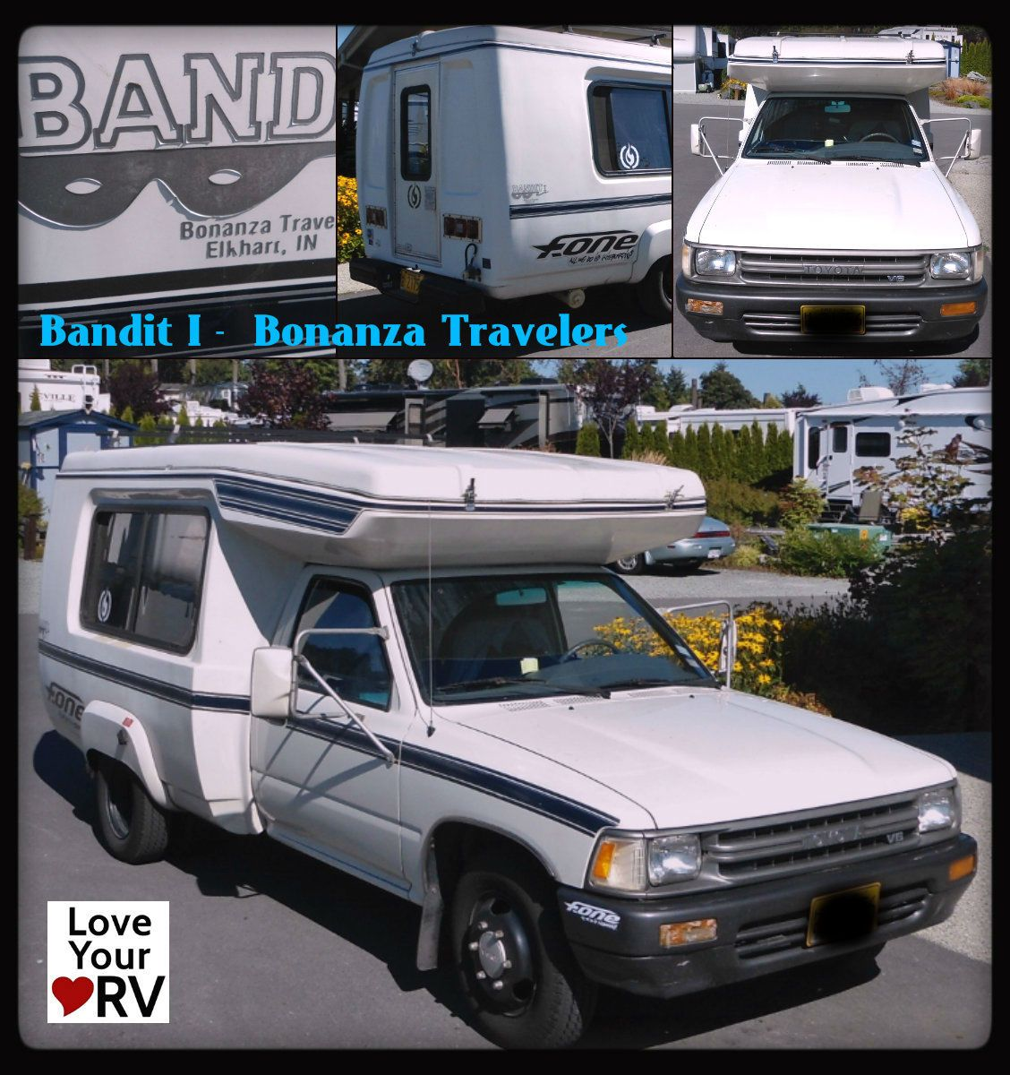 Bandit I - built by Bonanza Travelers in Elkhart, IN  Camper is on a