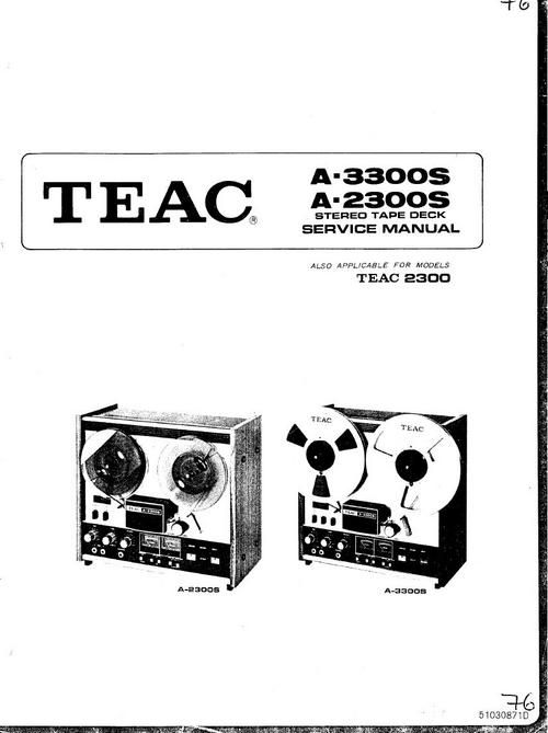 Teac A-2300S & A-3300S reel tape recorder Service Manual in