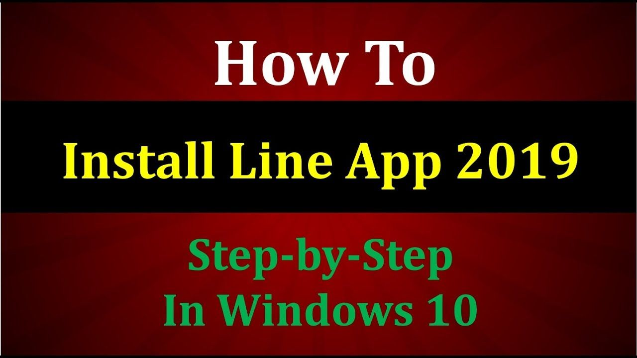 How to Install Line on PC Windows 10 (Line app 2019