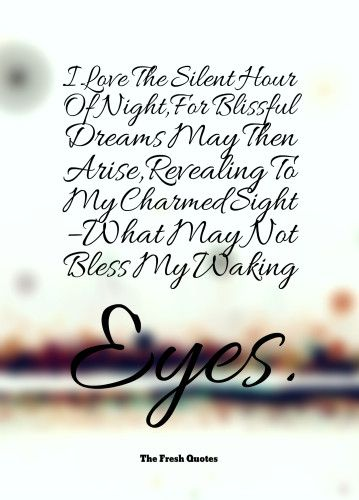 Romantic Inspirational Love Good Night Quotes Wishes Good Night Quotes Goodnight Quotes Inspirational Beautiful Eyes Quotes