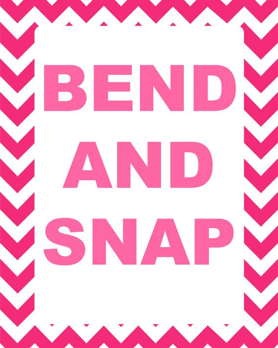 Legally Blonde Bend And Snap Quote Printable Instant Download