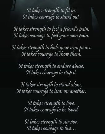 Quotes About Strength And Love Entrancing It Takes Strength Words  Pinterest  Strength And Thoughts