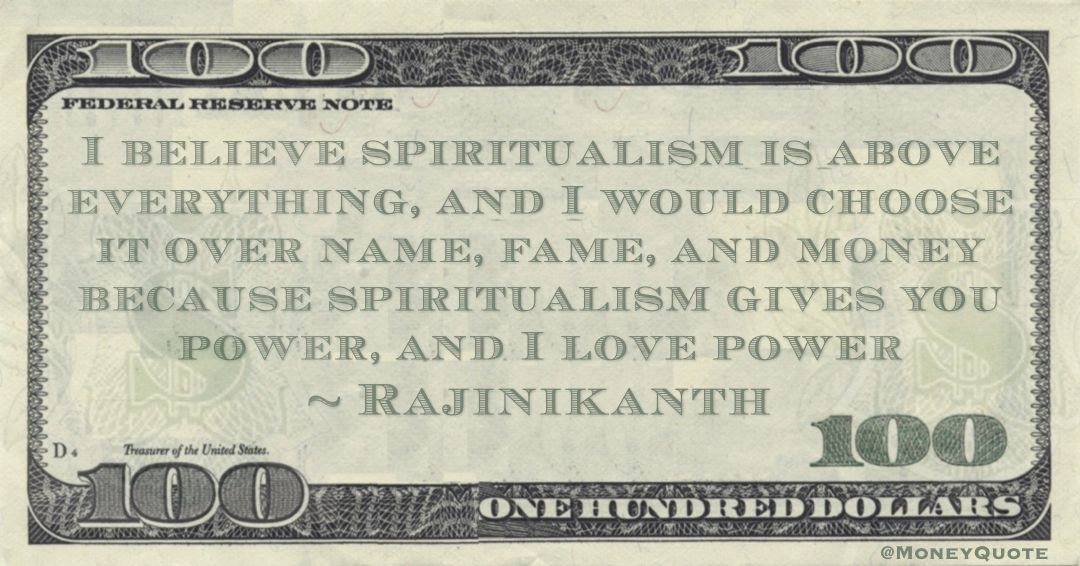 Rajinikanth Spiritualism Power Money Quotes Money In Politics How To Get Money