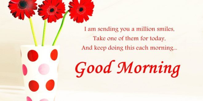 Good Morning Messages In English For Friends Good Morning Good