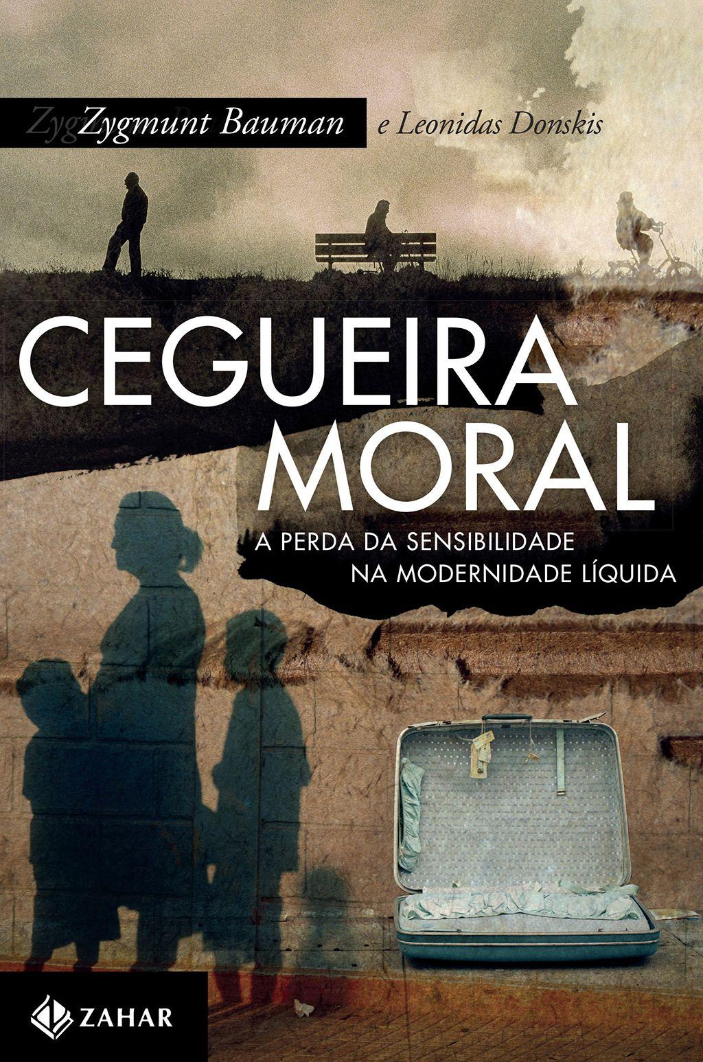Cegueira Moral Zygmunt Bauman Livros Evangelicos Bauman