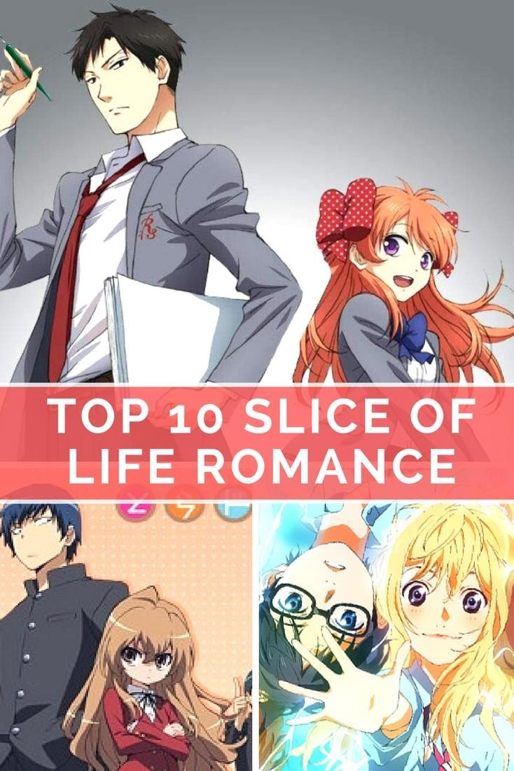 Top 10 Best Slice of Life Romance Anime Slice of life