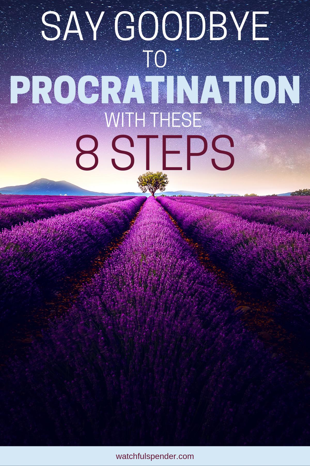 8 Ways To Smash Procrastination