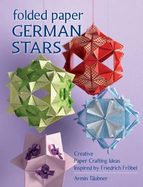 Folded Paper German Stars till June 14/15