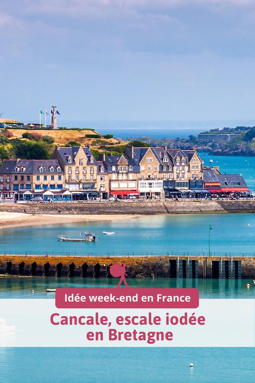 Cancale, escale iodée en Bretagne Idées week end