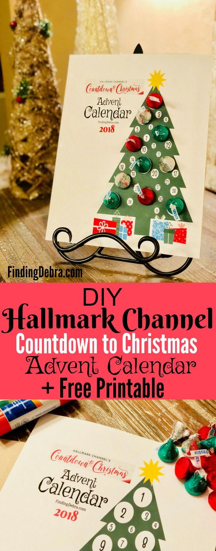 Diy Hallmark Channel Countdown To Christmas Advent Calendar Free Printable Christmas Countdown Christmas Advent Christmas Calendar