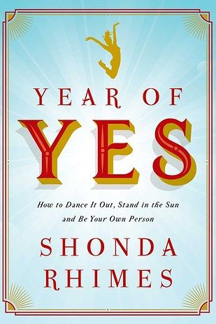 Year of Yes: How to Dance It Out, Stand In the Sun and Be Your Own Person by Shonda Rhimes, $14.83   23 Magical Gifts Every Black Girl Deserves