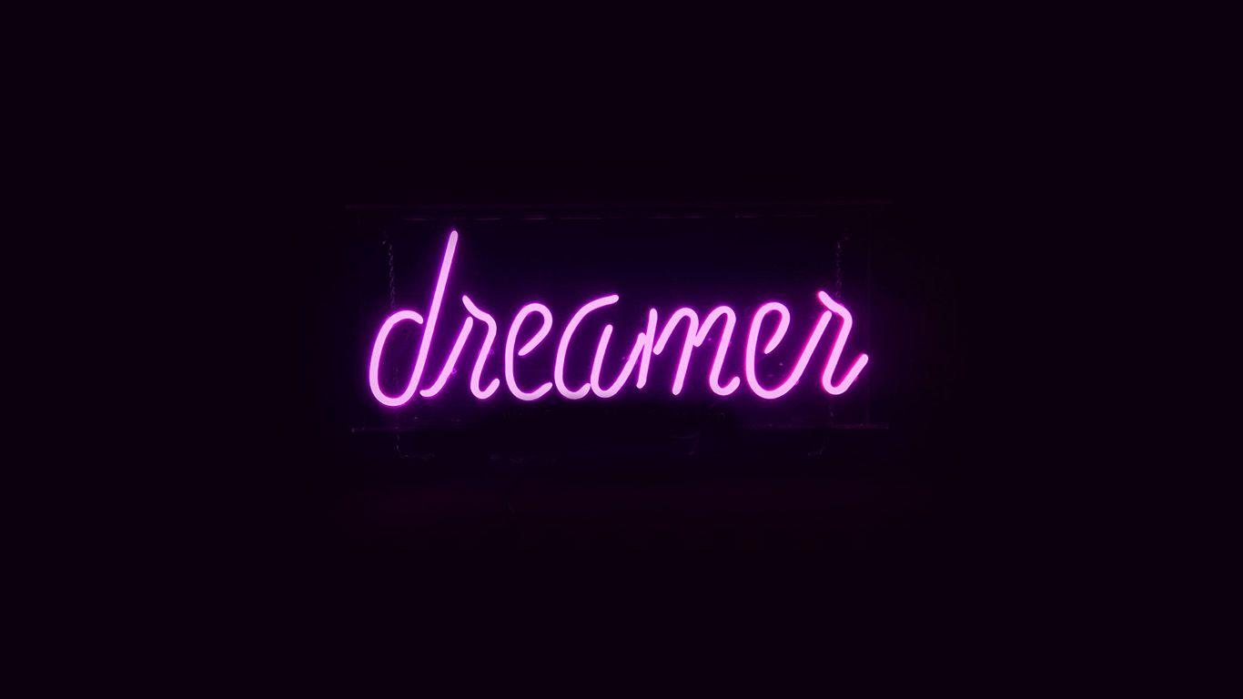 Wallpaper Http Desktoppapers Co Ay55 Dreamers Neon Sign Dark Illustration Art Purple Via Http Desktoppapers Co Ay55 Dr Neon Kertas Dinding Illustration