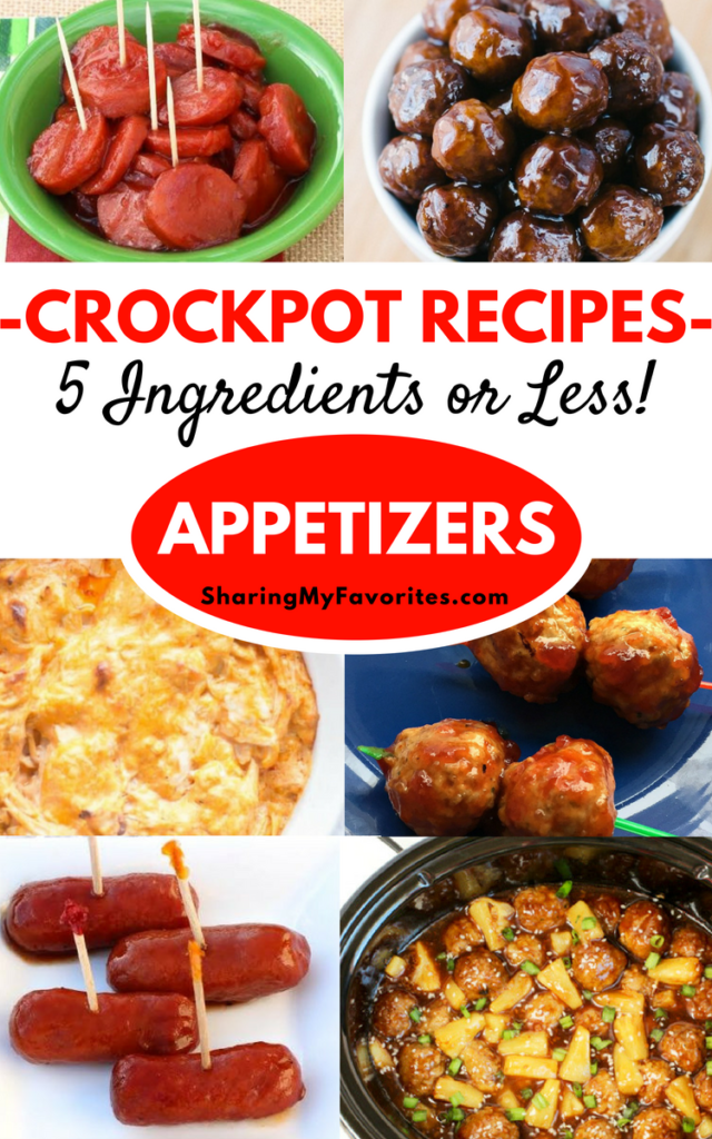 Crockpot Appetizer Recipes - 5 Ingredients or Less! - Sharing My Favorites #crockpotappetizers
