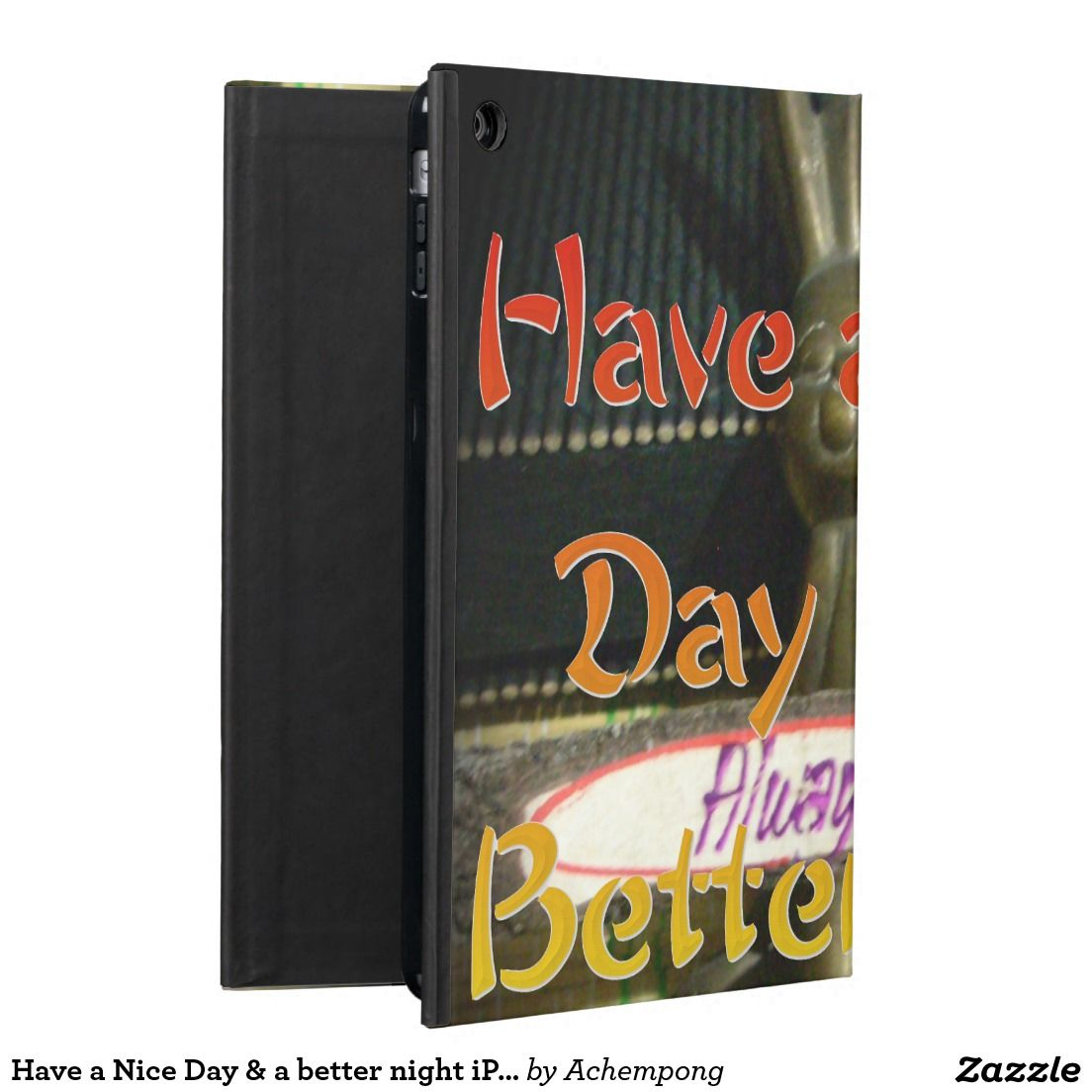 Have A Nice Day Better Night Ipad Air Case Office Suppliesipad