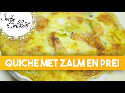 QUICHE MET ZALM EN PREI | Sonja Bakker recept