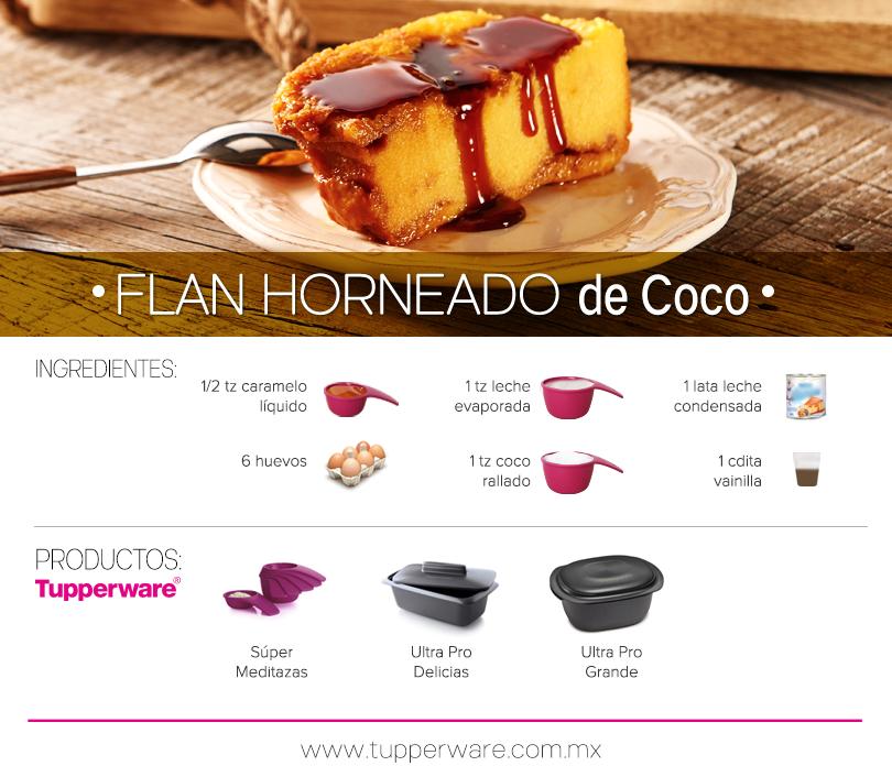Flan Horneado De Coco Tupperware Tupperware Recipes Food And Drink Food