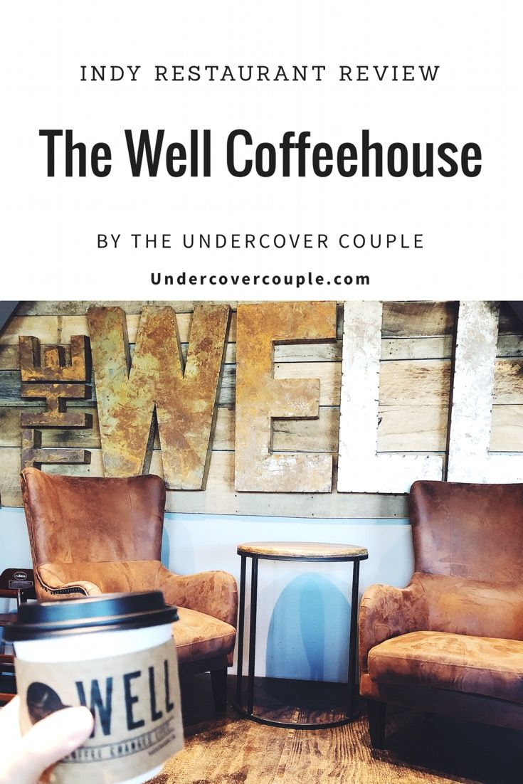 Indy coffee shop reviewed - The Well Coffeehouse Fishers ...