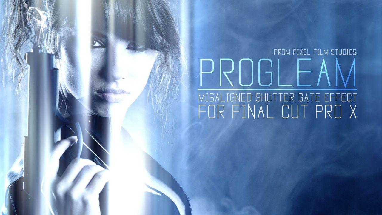 PROGLEAM - GLEAMING LIGHT EFFECTS FOR FCPX - PIXEL FILM STUDIOS