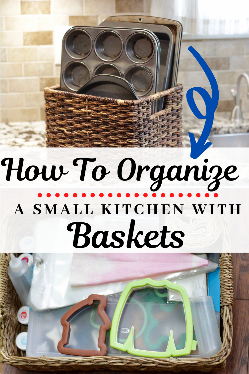 How To Organize Your Small Kitchen With Baskets