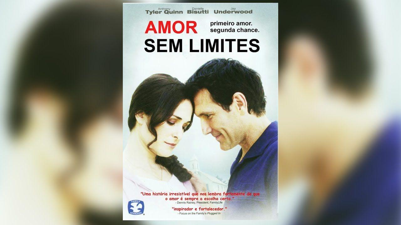 Amor Sem Limites Completo E Dublado Filme Gospel Juliano