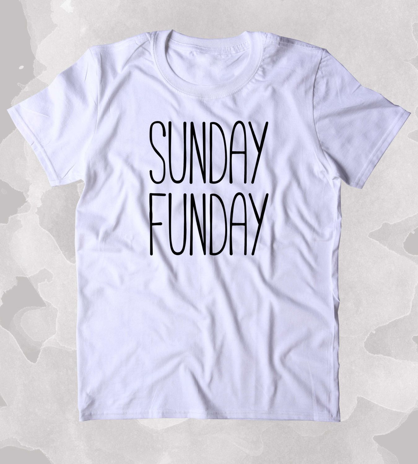 Sunday Funday Shirt Relax Chill Weekend Drinking Clothing Tumblr Tshirt is part of Clothes Tumblr Brunettes - country!