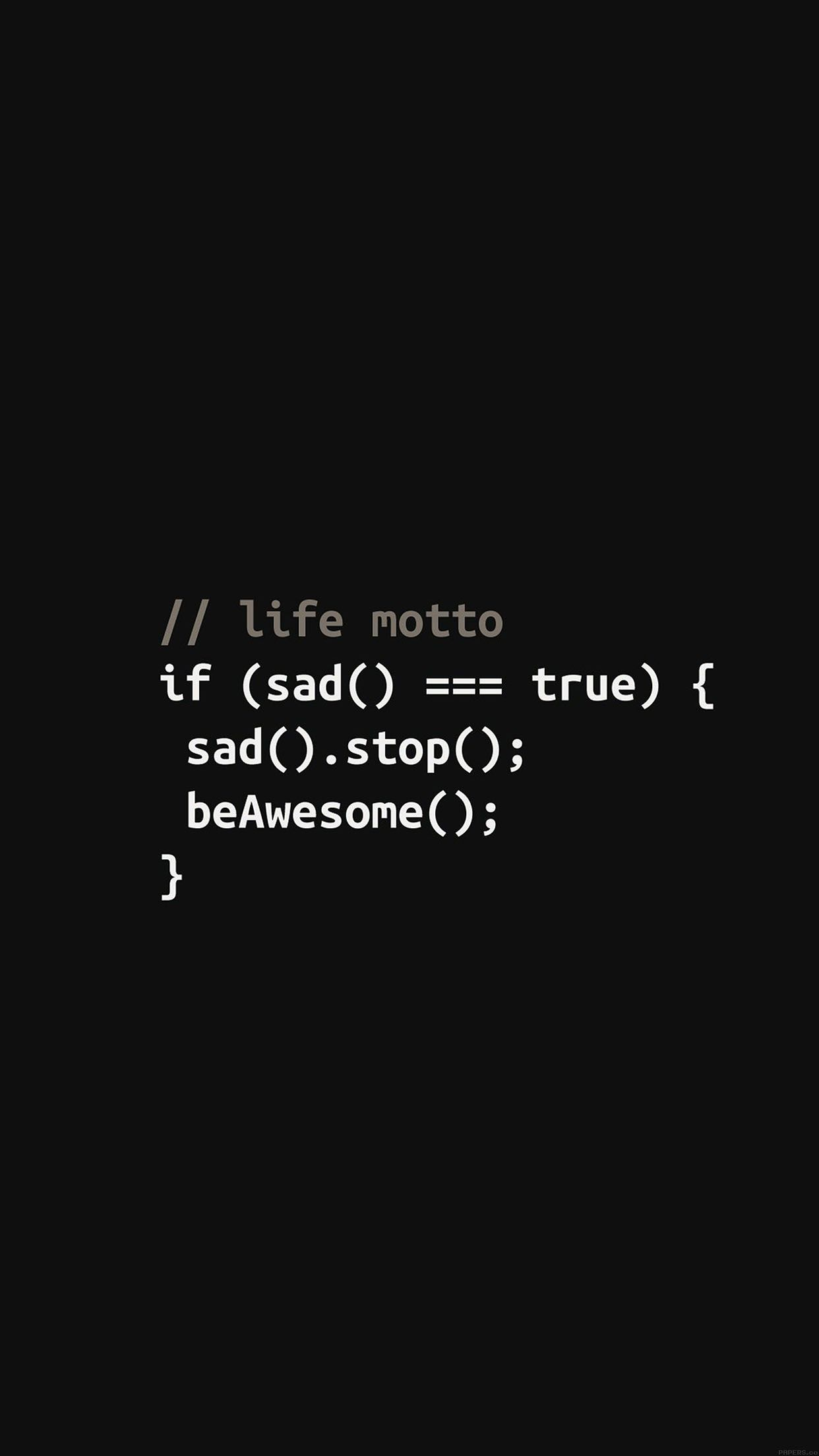 Wallpaper iphone life - Awesome Wallpaper Programmers Life Motto Iphone6 Plus Wallpaper