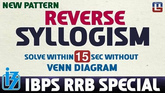 Reverse syllogism solve within 15 sec without venn diagram reverse syllogism solve within 15 sec without venn diagram reasoning ibps rrb ccuart Choice Image