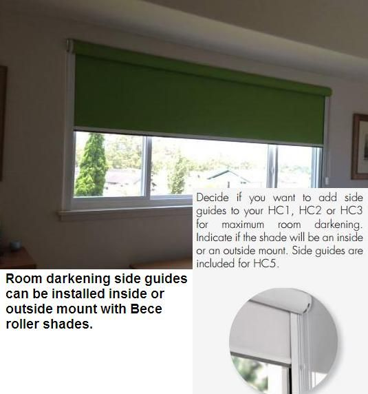 Room Darkening Side Guides For Roller Shades Can Be Installed For