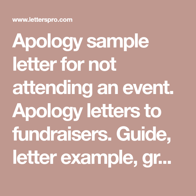 apology sample letter for not attending an event apology letters to fundraisers guide letter example grammar checker 8000 letter samples