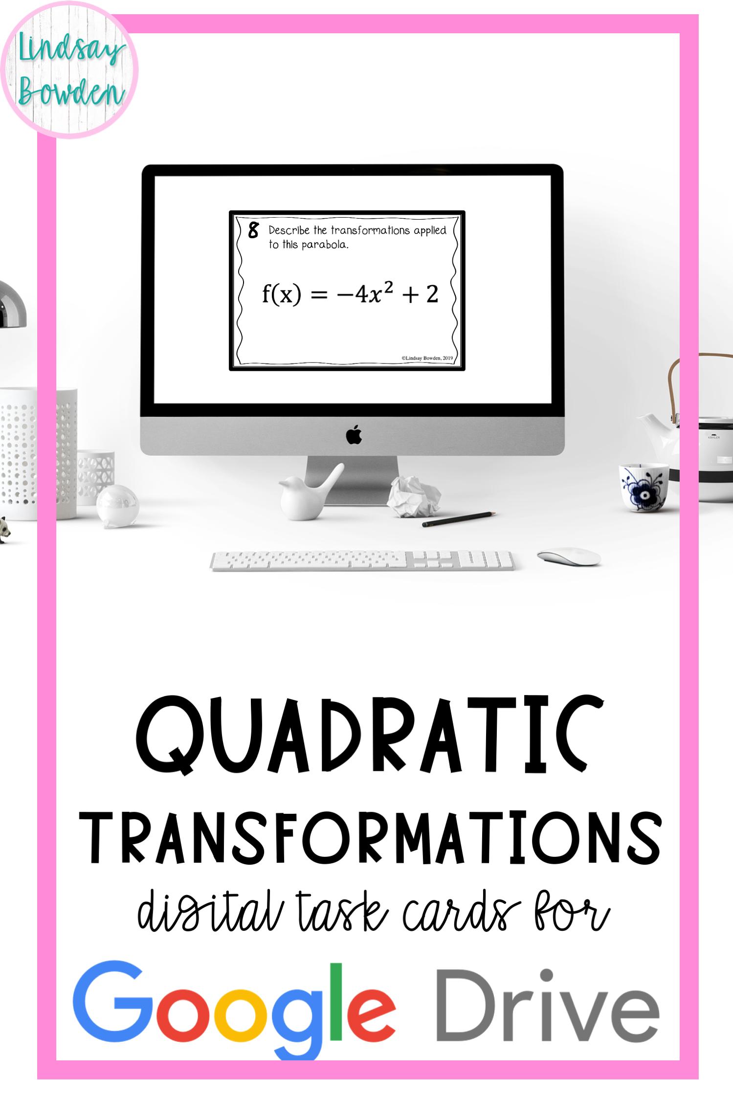 Quadratic Transformations Digital Task Cards In