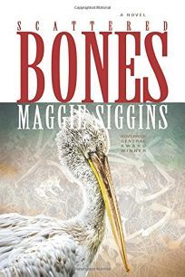 "First advanced review of Scattered Bones by Maggie Siggins, courtesy of Publishers Weekly!   ""Disturbing without being upsetting, this novel will delight readers seeking diversion but doesn't whitewash the iniquities of Canada's past."""