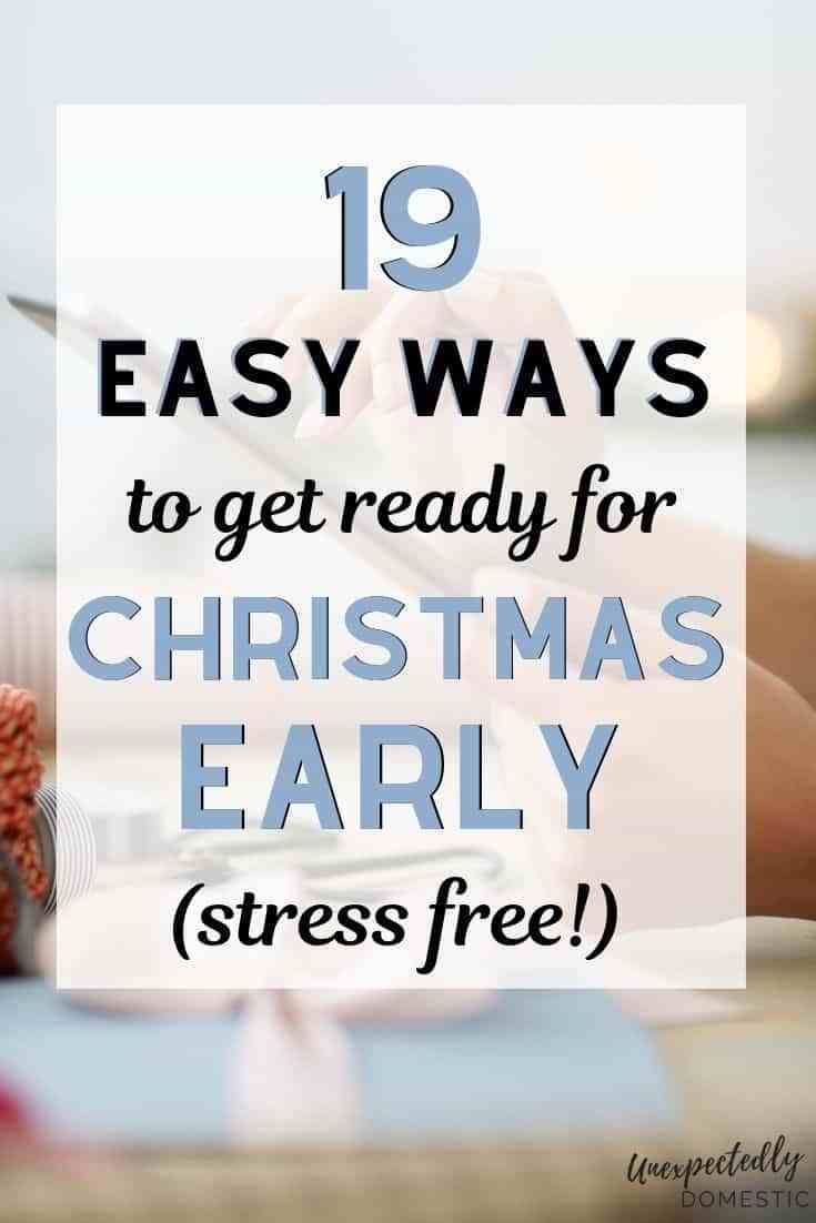 19 Things You Can Do Now to Get Ready for Christmas Early #holidaysinjuly