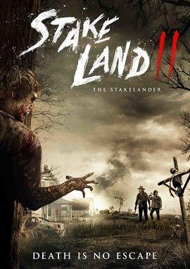 Vùng Đất Chết 2 - The Stakelander/Stake Land II