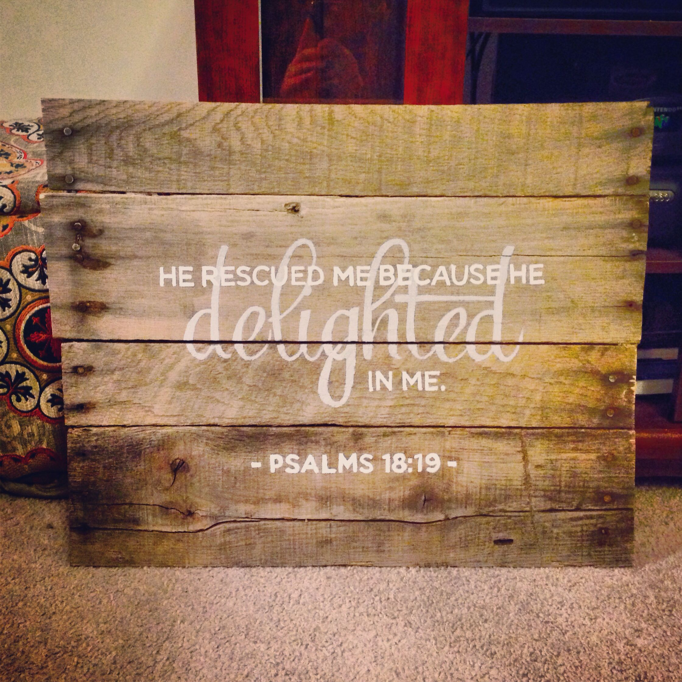 """""""He rescued me because He delighted in me.""""-Psalms 18:19. Newest hand-painted sign! #diy #erinsikesdesign #faith #palletwood #handpainted #psalms"""