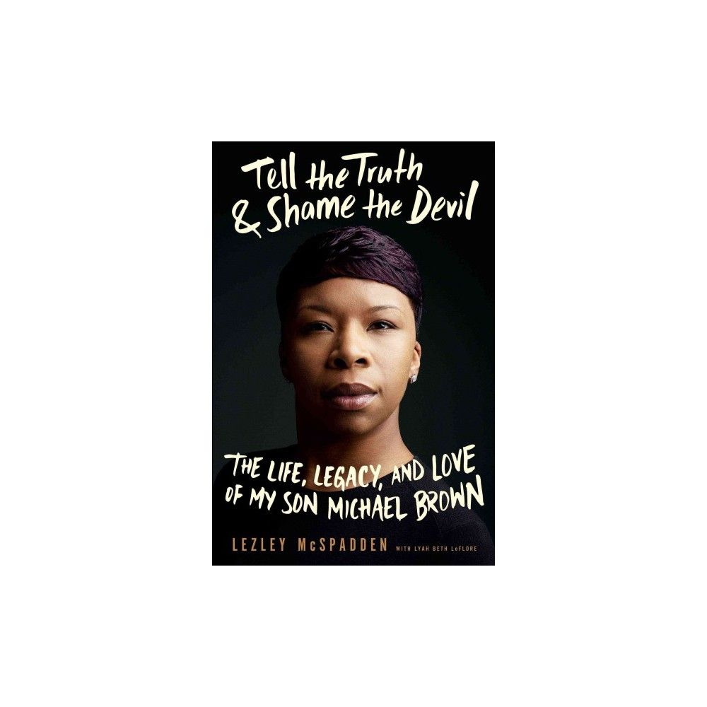Tell the Truth & Shame the Devil (Hardcover)
