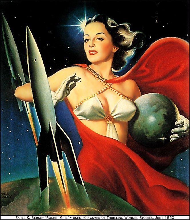 "Vintage Sci Fi Art Added A New Photo: ""Rocket Girl"" By Earle K. Bergey, 1950"