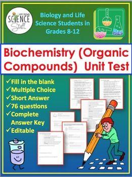Biochemistry Unit Test The Chemistry of Biology Organic
