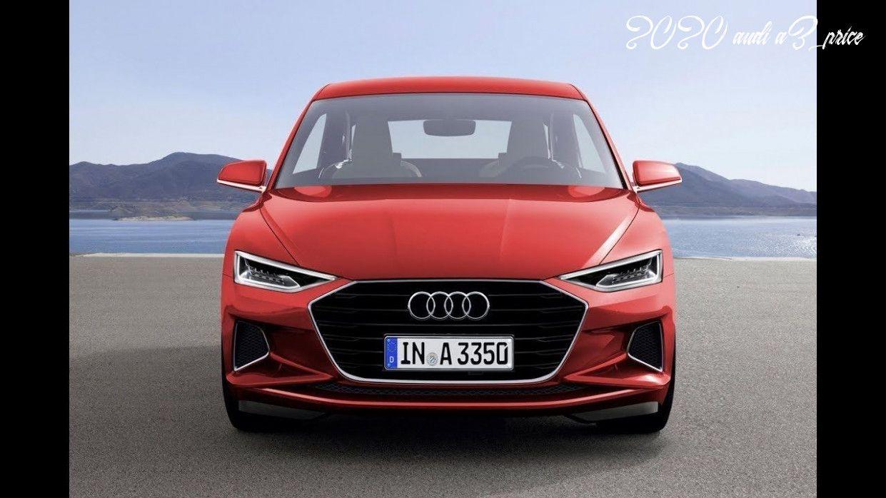 2020 Audi A3 Price Exterior In 2020 Audi A3 Price Audi A3 Audi