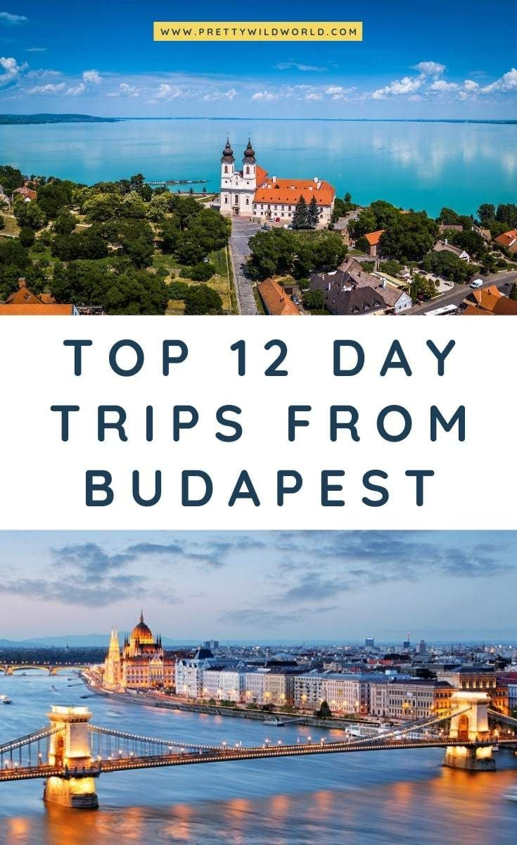 top 12 best day trips from budapest (hungary) | hungary